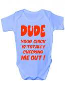 Dude Your Chick Checking Me Out Funny Babygrow Babies Gift Boy/Girl Vest Babies