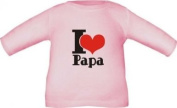 Long sleeve shirt for babies and children I LOVE PAPA / t-shirt in 8 sizes and 6 colours