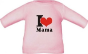 Long sleeve shirt for babies and children I LOVE MAMA / t-shirt in 8 sizes and 6 colours