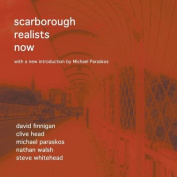 Scarborough Realists Now