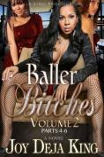 Baller Bitches Volume 2