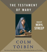 The Testament of Mary [Audio]