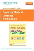 Medical Terminology Online for Exploring Medical Language