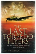 The Last Torpedo Flyers