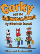 Corky and the Halloween Crash