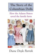 The Story of the Columbian Dolls