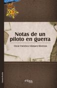 Notas de un piloto en guerra [Spanish]