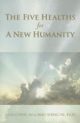 Five Healths for a New Humanity