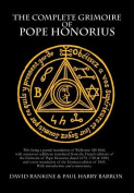 The Complete Grimoire of Pope Honorius