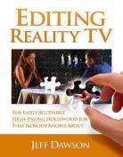 Editing Reality TV