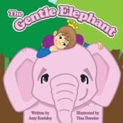 The Gentle Elephant