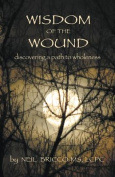 Wisdom of the Wound