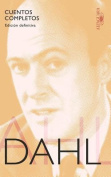 Cuentos Completos. Roald Dahl  [Spanish]