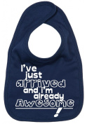 Image is Everything - I've just arrived and I'm already Awesome! - Baby, Toddler, Feeding Bib, Navy