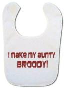 I make my Aunty broody! Baby Bib