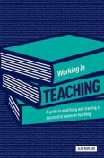 Working in Teaching