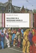 Walking in a Widening World
