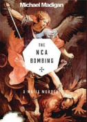 The NCA Bombing