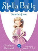 Something Blue (Stella Batts