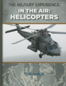 Helicopters (Military Experience