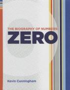 Zero (Biography of Numbers)