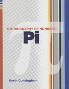 Pi (Biography of Numbers)