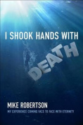 I Shook Hands with Death
