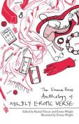 The Emma Press Anthology of Mildly Erotic Verse