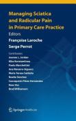 Managing Sciatica and Radicular Pain in Primary Care Practice