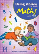 Using Stories to Teach Maths Ages 7 to 9