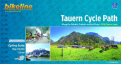 Tauern Cycle Path Salzach - Saalach Incl. Tauern Loop