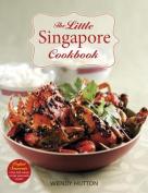 The Little Singapore Cookbook,