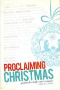 Proclaiming Christmas