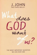 What Does God Want of Us?