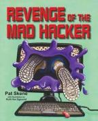 Revenge of the Mad Hacker