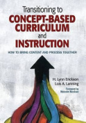 Transitioning to Concept-Based Curriculum and Instruction