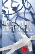 An Inconvenient Whistleblower