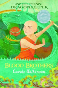 Blood Brothers (Dragonkeeper)