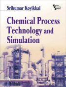 Chemical Process Technology and Simulation