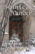 Sainted Murder