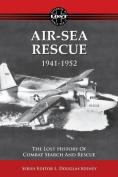 Air-sea Rescue 1941-1952