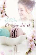 El Color del Te [Spanish]