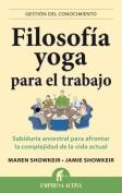 Filosofia Yoga Para el Trabajo