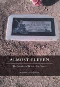 Almost Eleven
