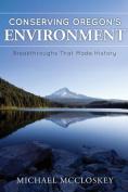 Conserving Oregon's Environment