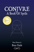 Conjure: A Book of Spells