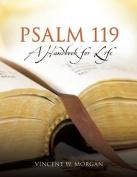 Psalm 119, A Handbook for Life