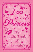 I Am a Princess
