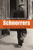 Schnorrers - Wandering Jews in Germany 1850-1914