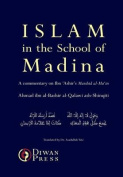 Islam in the School of Madina